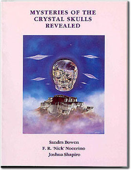 The book: Mysteries of the Crystal Skulls Revealed